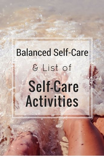 Self-Care is all about balance! Here I list different self-care activities for…