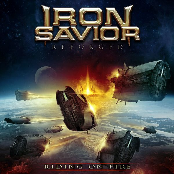 "BEHIND THE VEIL WEBZINE: IRON SAVIOR: ""Reforged - Riding On Fire"" out in De..."