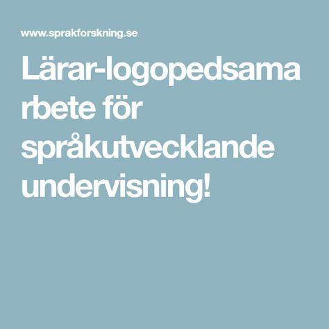 Lärar-logopedsamarbete för språkutvecklande undervisning!
