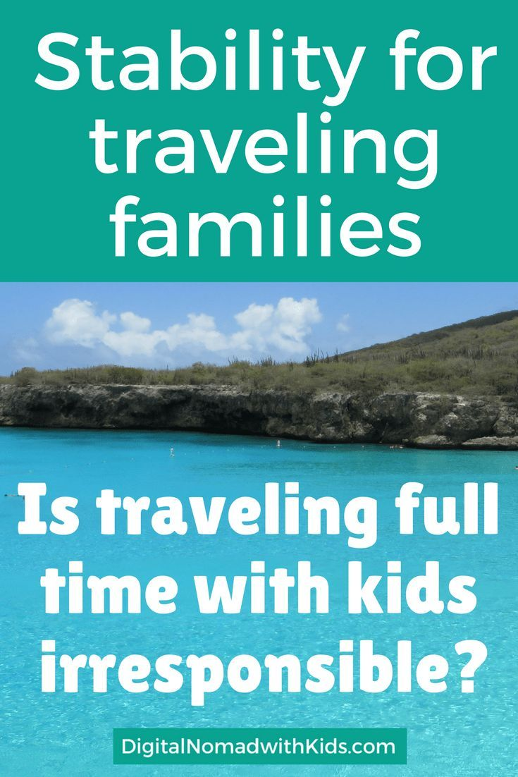 Stability for traveling families is a sensitive topic: lots of non-traveling people have a very strong and negative opinion about this. Totally unnecessary!