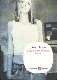 Oleandro bianco: Amazon.it: Janet Fitch, M. Pavani: Libri