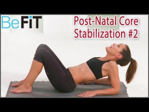 Post-Natal Core Stabilization Workout #2: Moms Into Fitness- Lindsay Brin - YouTube