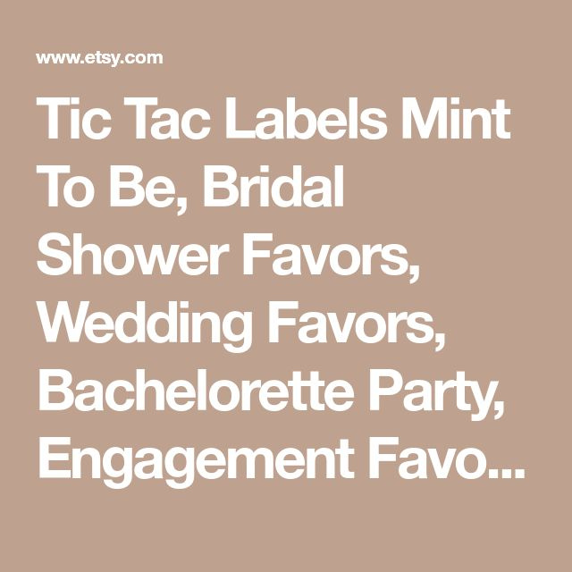 Tic Tac Labels Mint To Be, Bridal Shower Favors, Wedding Favors, Bachelorette Party, Engagement Favors, Meant To Be - Set of 24 Labels