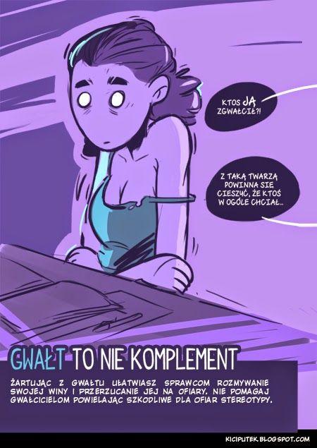 Kącik Kiciputka - Gwałt to nie komplement  www.kiciputek.blogspot.com