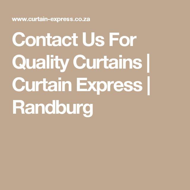 Contact Us For Quality Curtains | Curtain Express | Randburg