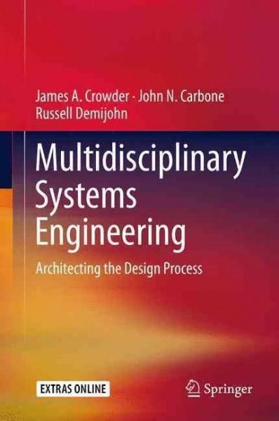 This book presents Systems Engineering from a modern, multidisciplinary engineering approach, providing the understanding that all aspects of systems design, systems, software, test, security, mainten
