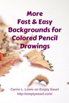 Ideas for fast background treatments for your colored pencil work.