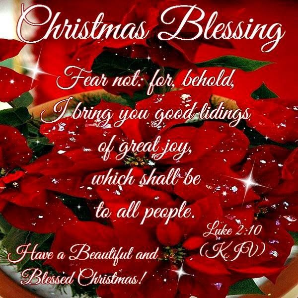 CHRISTMAS BLESSING: Luke 2:10 (1611 KJV !!!!) HAVE A BEAUTIFUL AND ...