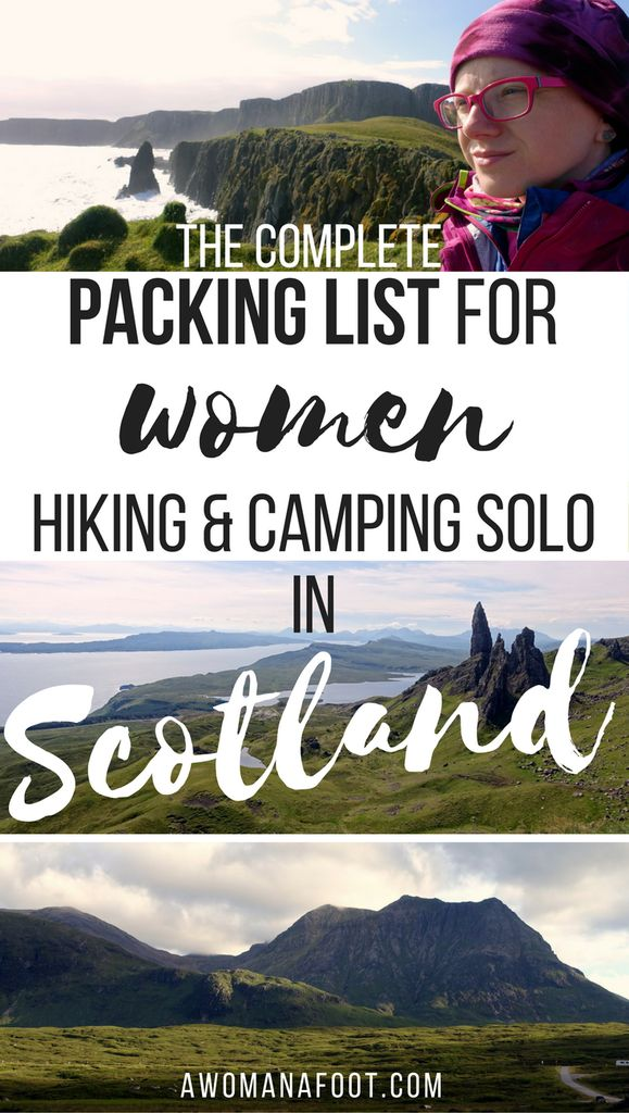 Going hiking in Scotland? Grab this complete packing list for women hiking & camping solo in #Scotland to ensure you have all you need! awomanafoot.com | #packinglist #hiking | #camping | #solo | #femalehikers