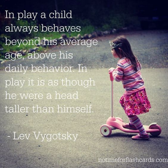 In play a child always behaves beyond his average