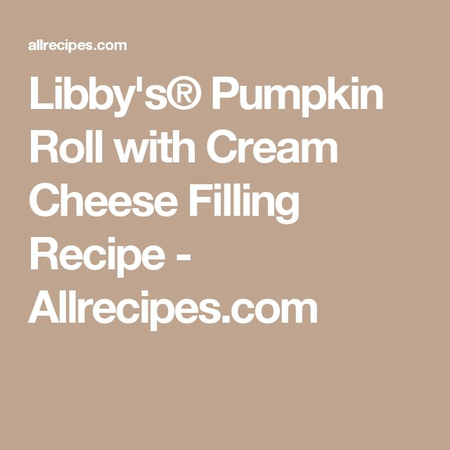 Libby's® Pumpkin Roll with Cream Cheese Filling Recipe - Allrecipes.com