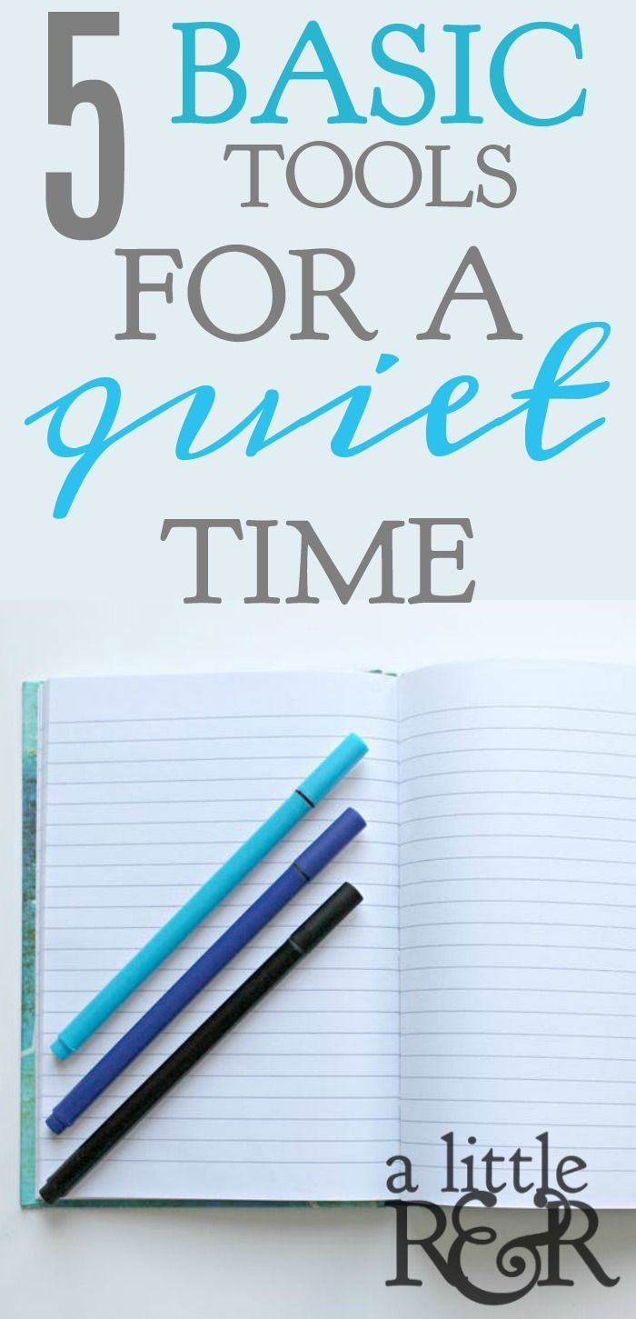5 Basic Tools For a Quiet Time   Quiet Time Tips   Bible studies for