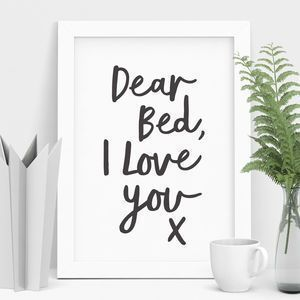 nice 'Dear Bed, I Love You X' Typography Print... by http://cool-homedecor.top/bedroom-designs/dear-bed-i-love-you-x-typography-print/