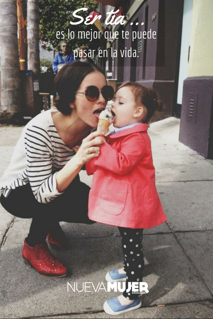 5 razones por las que ser tía es lo mejor que te pasará en la vida.