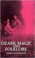 My grandmother was an Ozark witch.. :0) This basic study by a renowned folklorist includes eye-opening information on yarb doctors, charms, spells, witches, ghosts, weather magic, crops and livestock, courtship and marriage, pregnancy and childbirth, animals and plants, death and burial, household superstitions, and much more.