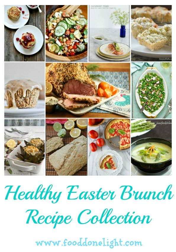 Serve these healthy brunch recipes to your family and friends as you celebrate Easter this year.