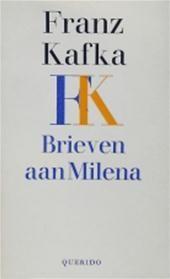 Brieven van Franz Kafka aan zijn geliefde Milena Jesenska, met wie hij op het einde van zijn leven correspondeerde.