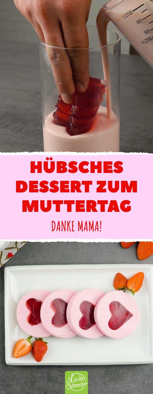 Hübsches Dessert zum Muttertag. Danke Mama! #rezepte #lecker #muttertag #liebe …