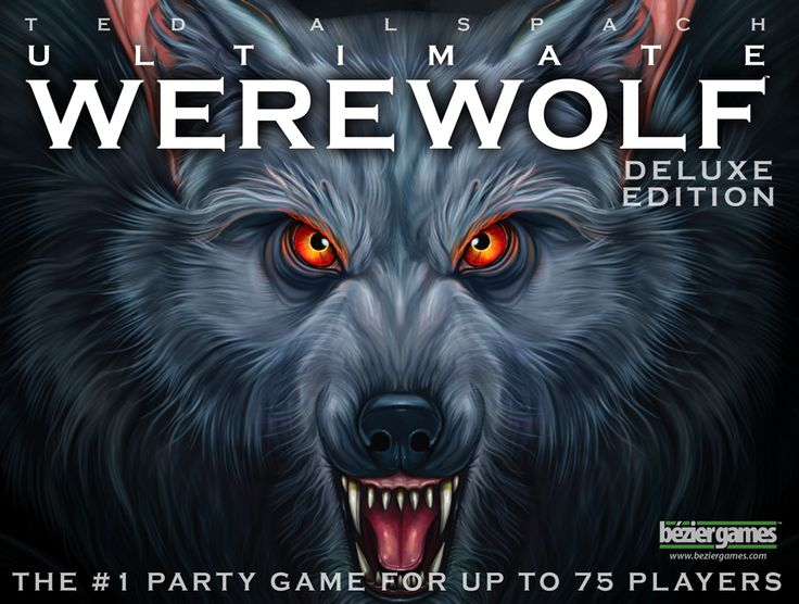 Ultimate Werewolf Deluxe Edition-  A great edition of the classic social deduction game.