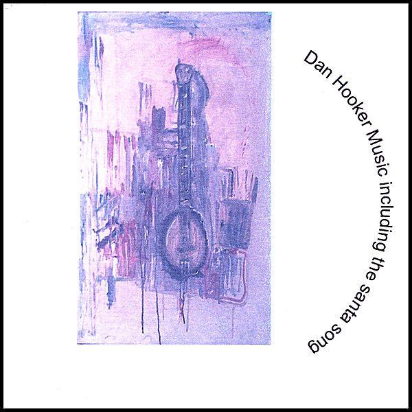 Dan Hooker - Dan Hooker Music Including The Santa Song, Pink