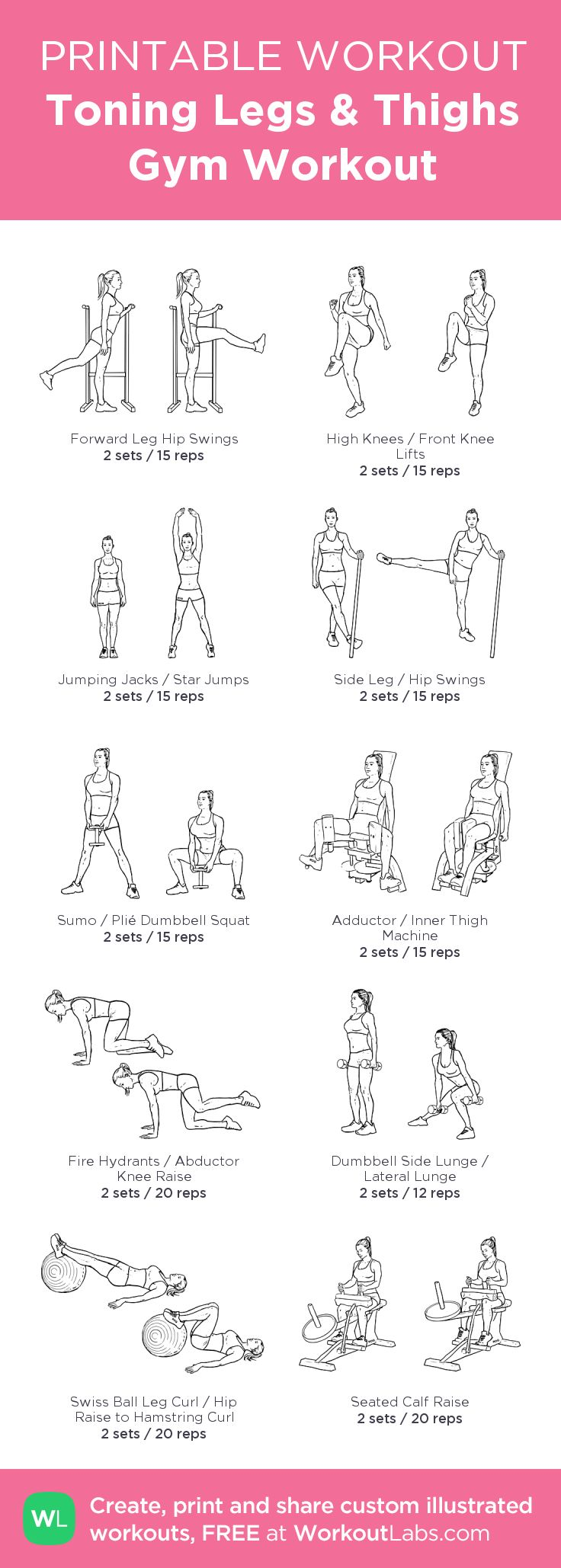 Toning Legs & Thighs Gym Workout for slimmer legs and tighter butt • Click through to customize and download as a FREE PDF! #customworkout
