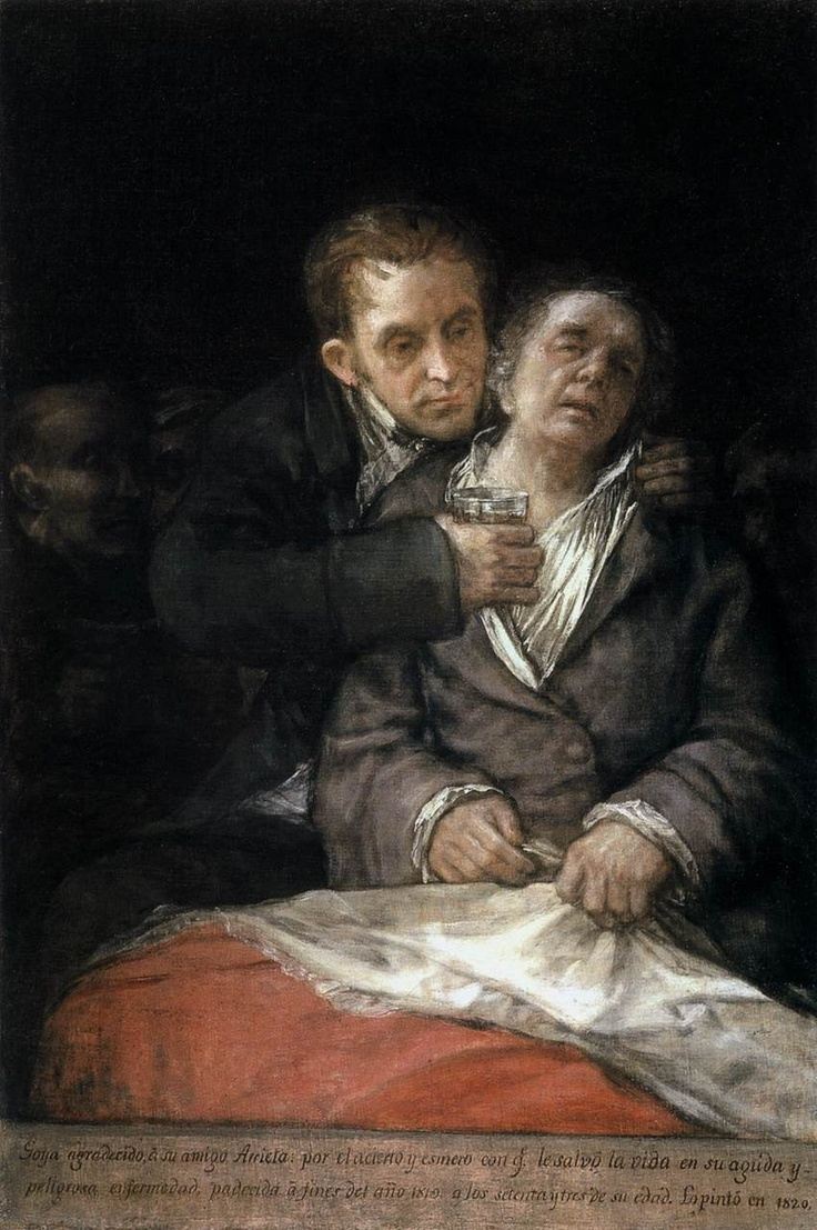 "Self-Portrait with Doctor Arrieta by Francisco Goya ""The most awesome (true meaning of the word) incisive, and driven man with a brush, pencil or etching needle. Vale Goya"" KB"