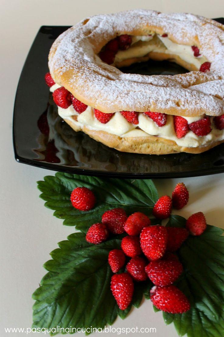 Pasqualina in cucina: Paris Brest alle fragoline di bosco (con sorpresa...)