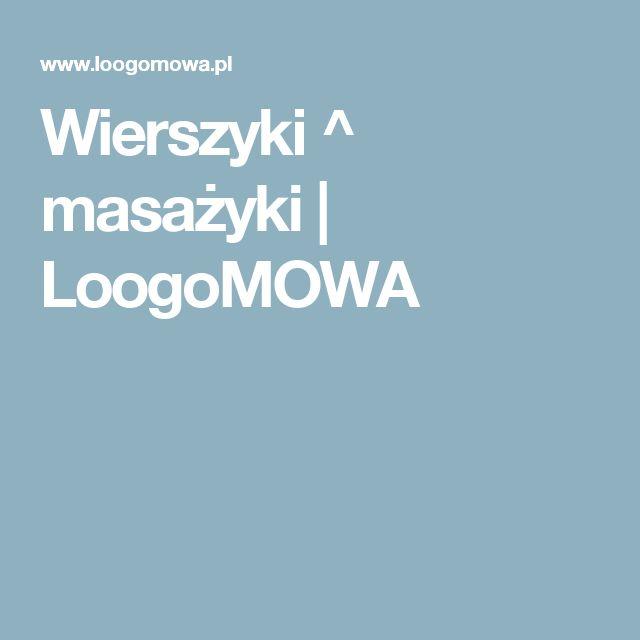 Wierszyki ^ masażyki  |   LoogoMOWA
