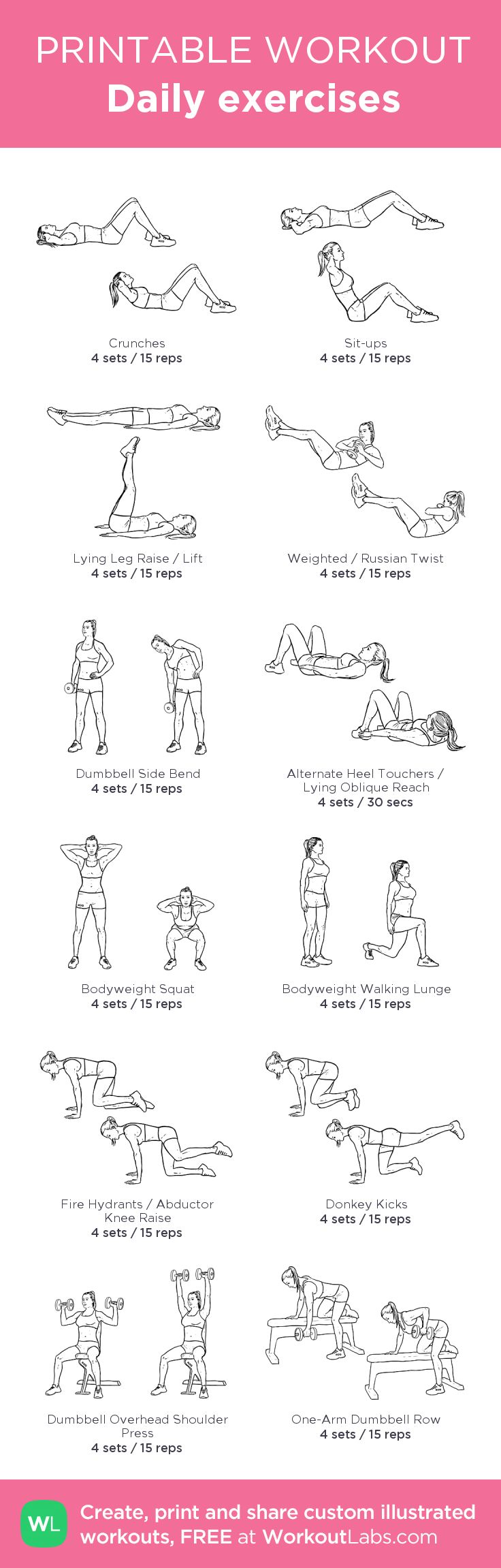 Daily exercises:my visual workout created at WorkoutLabs.com • Click through to customize and download as a FREE PDF! #customworkout