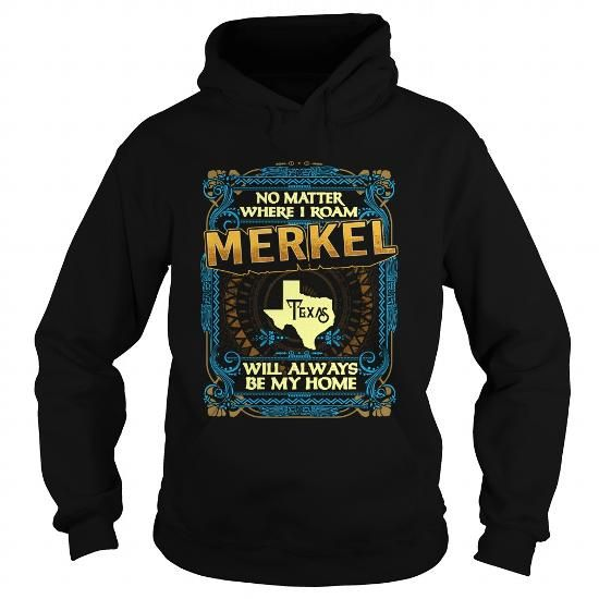 MERKEL-Texas #name #tshirts #MERKEL #gift #ideas #Popular #Everything #Videos #Shop #Animals #pets #Architecture #Art #Cars #motorcycles #Celebrities #DIY #crafts #Design #Education #Entertainment #Food #drink #Gardening #Geek #Hair #beauty #Health #fitness #History #Holidays #events #Home decor #Humor #Illustrations #posters #Kids #parenting #Men #Outdoors #Photography #Products #Quotes #Science #nature #Sports #Tattoos #Technology #Travel #Weddings #Women
