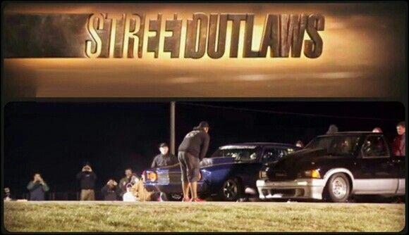 • Street Outlaws •  Favorite show of all time