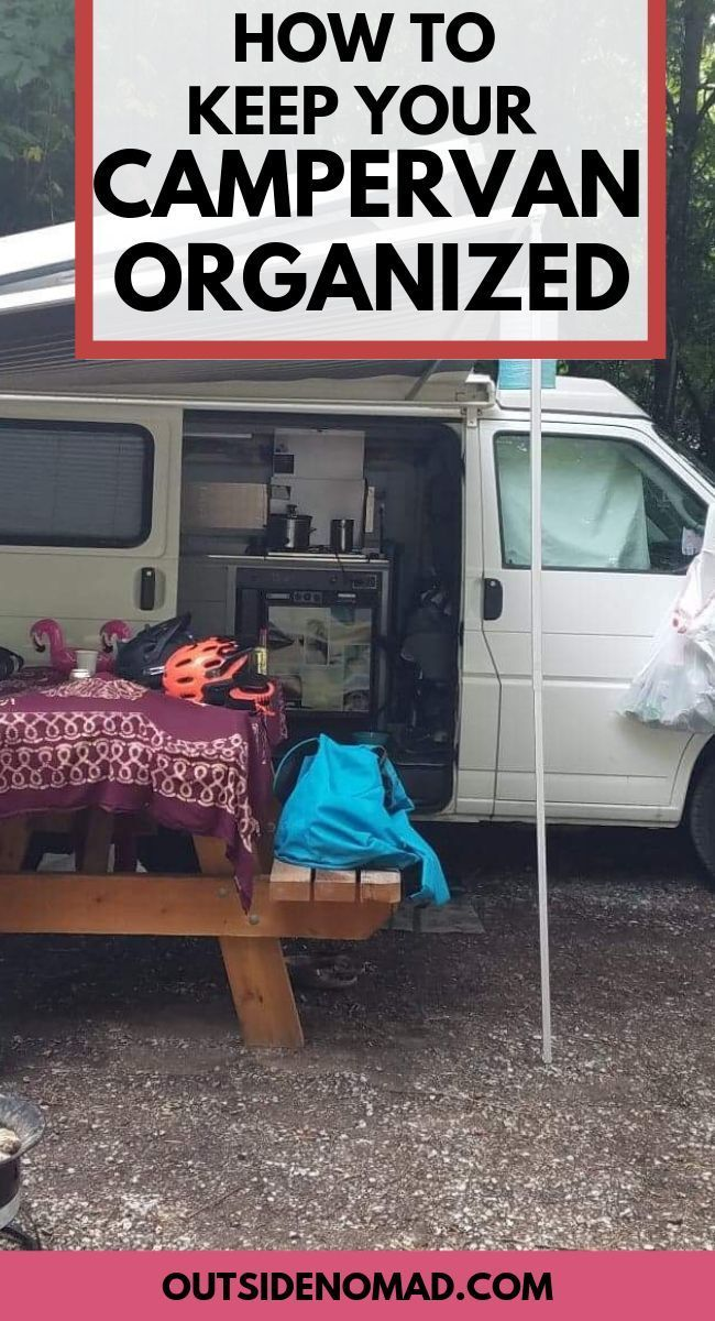 Van Organization Ideas For Living The Ultimate Van Life Van Organization Minivan Organization Van Life