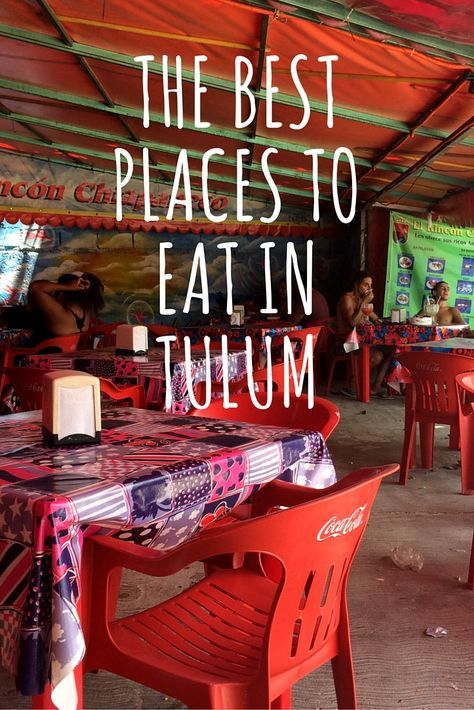 I love hole in the wall places like these - Good thorough list of delicious looking places in Tulum