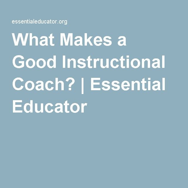 What Makes a Good Instructional Coach? | Essential Educator