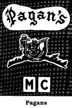 Pagans ...  The Pagans formed in Maryland in 1959 and by 1965 had expanded rapidly. Their patch depicts the Norse fire giant Surtr sitting on the sun wielding a sword with the word Pagans in red, white and blue. Members are known to wear their patches on cut-off denim jackets with accompanying white supremacist and Nazi insignia patches.  Their territory seems to be confined strictly to the eastern coast in the United States.