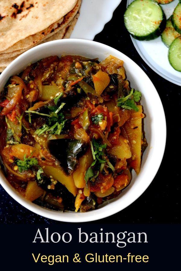 Aloo Baingan Vegan Gluten Free In 2020 Indian Food Recipes Vegetarian Indian Eggplant Recipes Eggplant Recipes Easy