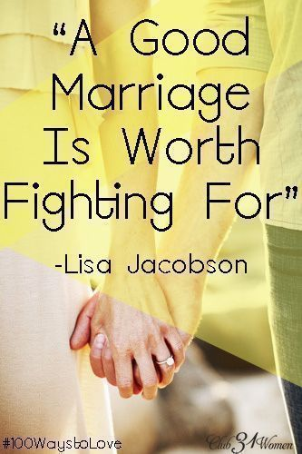 A good marriage is possible - and worth fighting for. Here's encouragement for anyone who might feel like they're going up against the odds. A Good Marriage is Worth Fighting For! ~ Club31Women