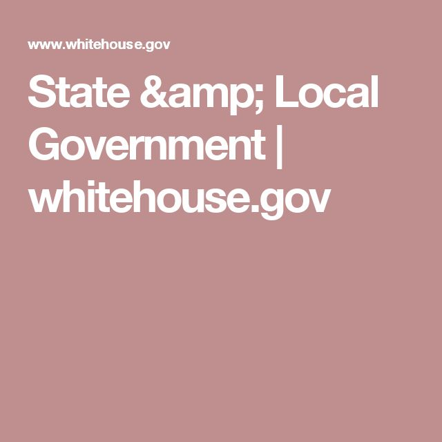 State & Local Government | whitehouse.gov