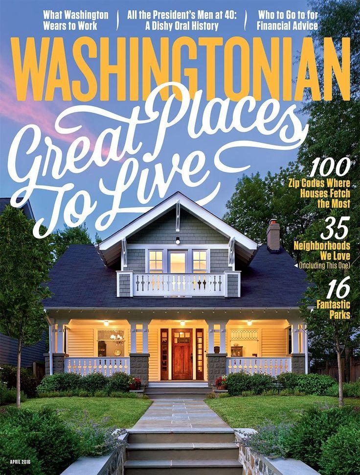 April 2016: Great Places to Live in Washington, DC | Washingtonian