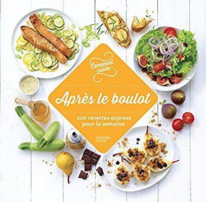 Amazon.fr - 100 recettes Après le boulot - Collectif - Livres