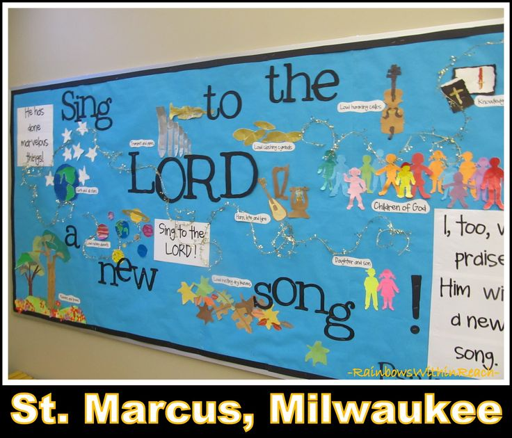 """Sing to the Lord a New Song"" Bulletin Board St. Marcus, Milwaukee"