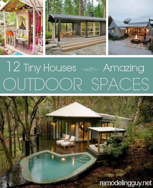 12 Tiny Houses With Amazing Outdoor Spaces...I love these!