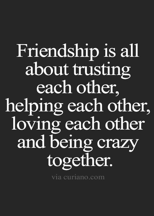Quotes About Friendship And Life Adorable Best 25 Quotes About Crazy Friends Ideas On Pinterest  Quotes