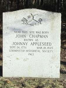 Johnny Appleseed, aka John Chapman.  Born in Massachusetts, he was a nurseryman & conservationist.  He had a dream, a passion, and lived it.  And helped us all.