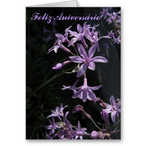 Feliz Aniversário - Flores Violetas:  http://www.zazzle.com/card_feliz_aniversario_flores_violetas-137558088666596869