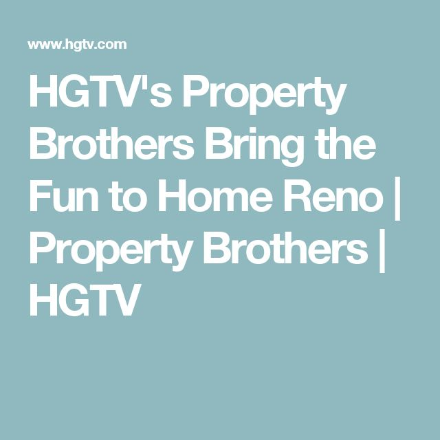 HGTV's Property Brothers Bring the Fun to Home Reno | Property Brothers | HGTV