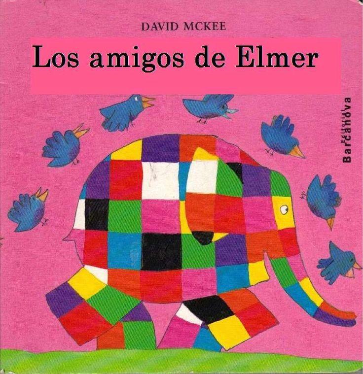 Los amigos de Elmer  Cuentos infantiles. Ser diferentes. Valores.