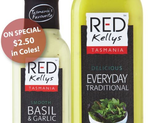 There is no better way to say goodbye to Winter and hello to Spring than to purchase a bottle of Red Kellys Tasmania dressing on SPECIAL at $2.50 a bottle in Coles! Stock up quick - this special offer lasts one week - and share the good news!