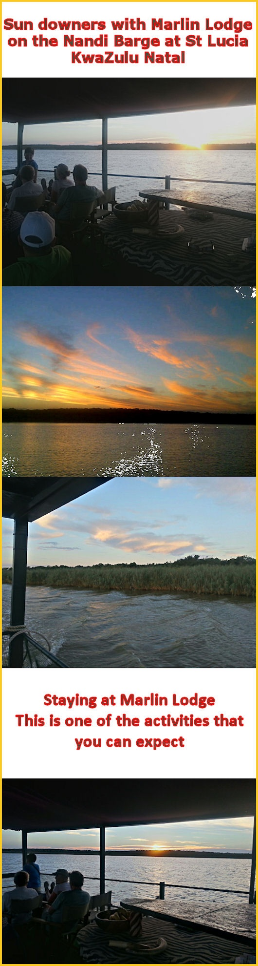 When staying at Marlin Lodge in StLucia, KwaZulu Natal you can have Sun downers on a cruise in the estuary on the Nandi Barge