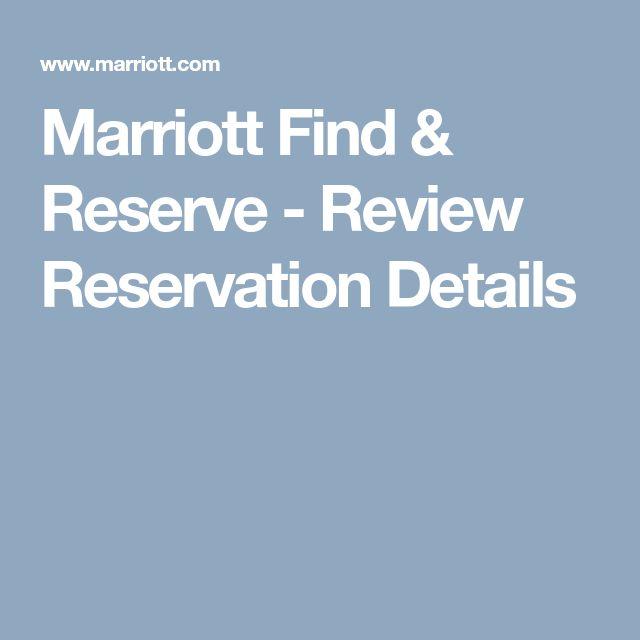 Marriott Find & Reserve - Review Reservation Details